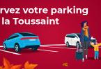 réservez votre parking pour la Toussaint avec Onepark